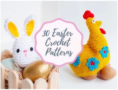 30 Easter Crochet Patterns that you can make in no time!